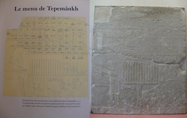 El menu de Tepemânkh (2350-2300 av.J.-C.): Tepemânkh está sentado delante de una mesa llena de cortadas de pan. Sus hijos, de rodillas, ejecutan para él ritos funerarios. Encima, la lista de los alimentos destinados a la muerte